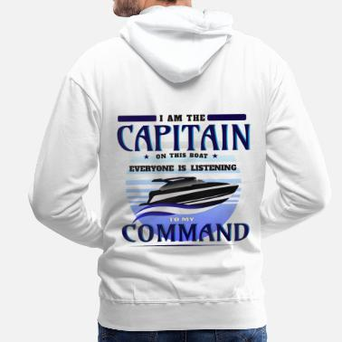 Kaptn Boat Boat Owner Capitain Command Gift - Men's Premium Hoodie
