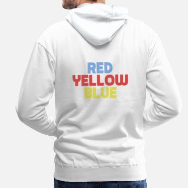 Blue Red Yellow Blue - Red Yellow Blue - Men's Premium Hoodie