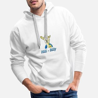 Hill Billy Ziege Hilly Billy Wortspiel - Männer Premium Hoodie