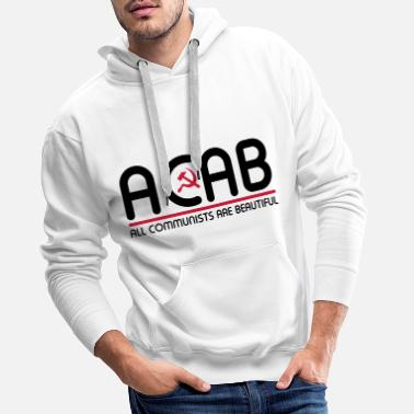Socialist All Communists Are Beautiful - ACAB - Men's Premium Hoodie