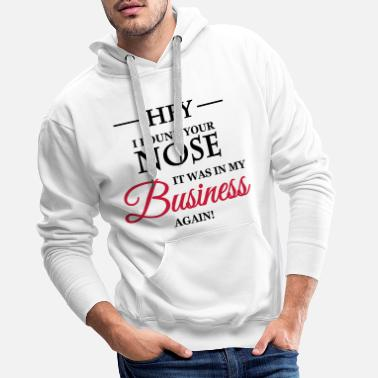I Hate You Hey, I found your nose - Men's Premium Hoodie