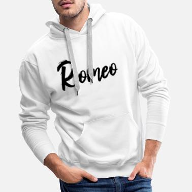 Partner Romeo partner look Romeo and Juliet - Men's Premium Hoodie