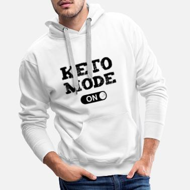Keto Mode On Ketogenic Diet Fitness Low Carb - Men's Premium Hoodie