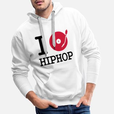 Turntable i dj / play / listen to hiphop - Sweat à capuche premium Homme