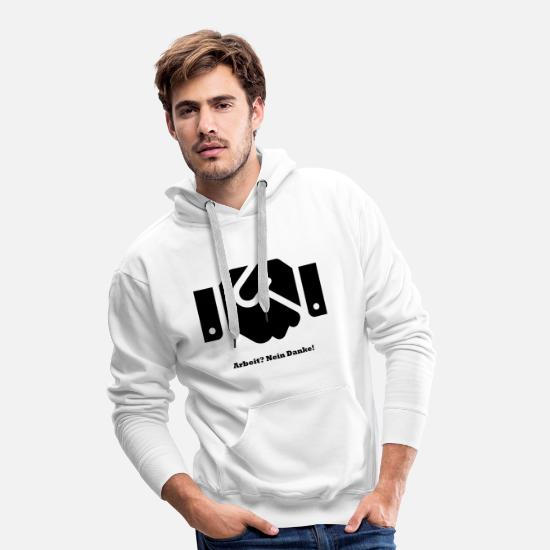 Stylish Hoodies & Sweatshirts - Job? No thanks! - Men's Premium Hoodie white