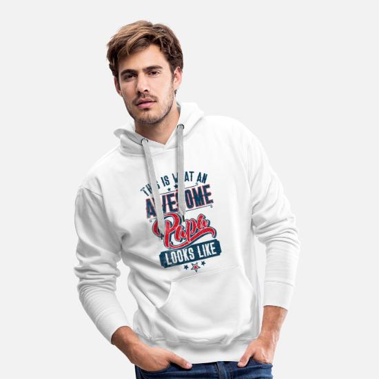 Geburtstag Pullover & Hoodies - This is what an awesome Papa looks like - Vatertag - Männer Premium Hoodie Weiß
