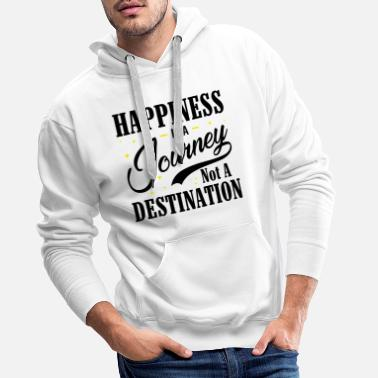 Vibe Happiness Is A Journey Not A Destination bw - Men's Premium Hoodie