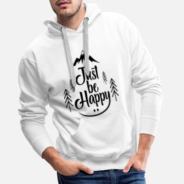 Backpacking Just Be Happy bw - Men's Premium Hoodie