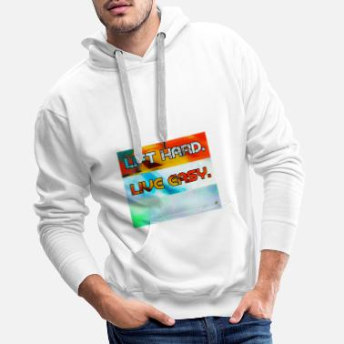 Lift hard live easy - Trainingsdesign grunge - Männer Premium Hoodie