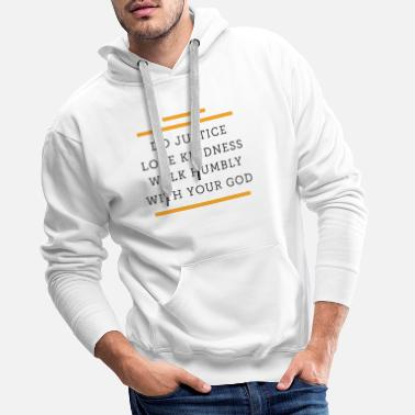 Christ Fair, kind, humility, God, Christian - Men's Premium Hoodie