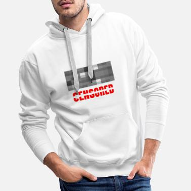 Censuré censuré - Sweat à capuche premium Homme