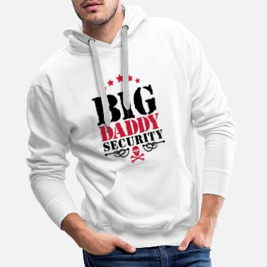 Père Big Daddy Security - Sweat à capuche premium Homme