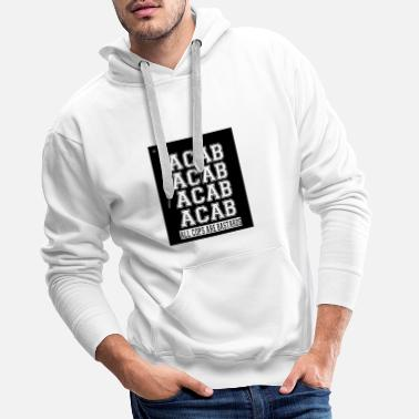 All Cops are bastards Kollektion - Männer Premium Hoodie
