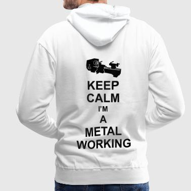 keep_calm_i'm_a_metalworking_g1 - Sweat-shirt à capuche Premium pour hommes