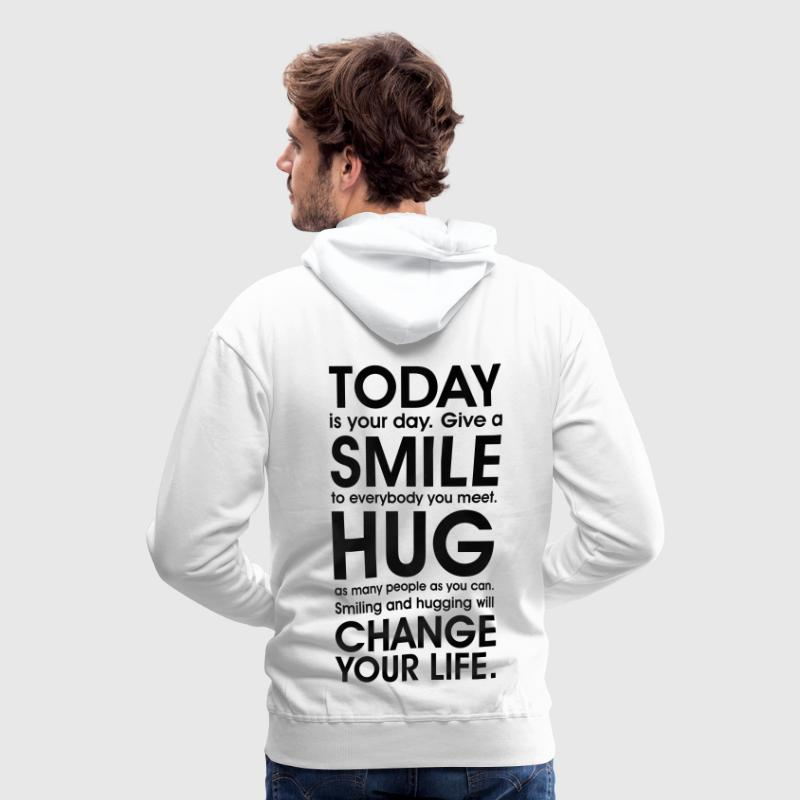 Smile + be Happy!  Free Hugs, Carpe Diem + Love  - Männer Premium Hoodie