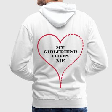 My Girlfriend Loves Me - Bluza męska Premium z kapturem