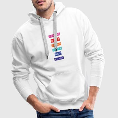 Crazy Rainbow Weird Colors - People will flip out! - Männer Premium Hoodie