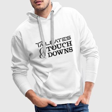 Tailgates and Touchdowns - Männer Premium Hoodie
