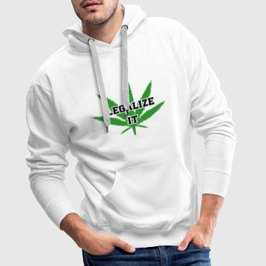 Legalize Marijuana Medical Cannabis Weed - Männer Premium Hoodie