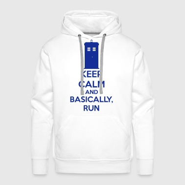 Keep Calm And Basically, Run - Bluza męska Premium z kapturem