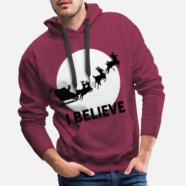 Santa Claus I Believe In Santa Claus - Men's Premium Hoodie
