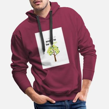 I have an idea and is to be green - Men's Premium Hoodie