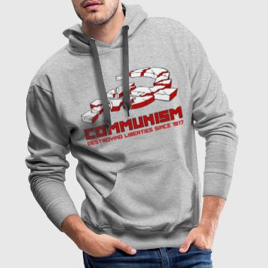 Communism, Destroying Liberties since 1917 - Bluza męska Premium z kapturem