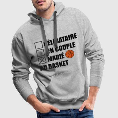 marié au basket,basket-ball,basketball - Sweat-shirt à capuche Premium pour hommes