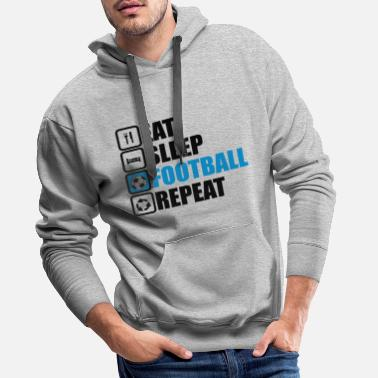 Play eat sleep football - Men's Premium Hoodie