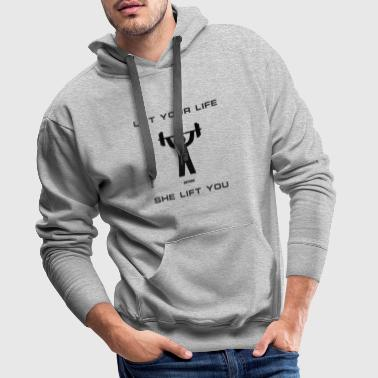 Small Lift your life before she lift you - Men's Premium Hoodie