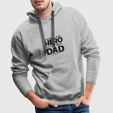 DADDY FAR PAPA far-datter: HERO DAD GIFT - Premium hettegenser for menn