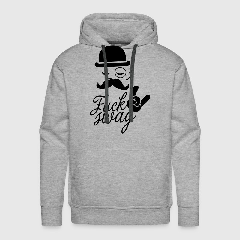 Funny Fuck Swag boss hipster moustache t-shirts - Men's Premium Hoodie