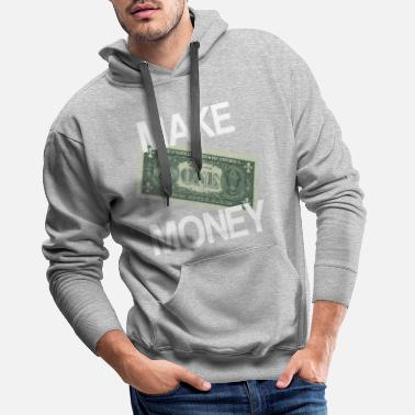 Rain Make Money Gled Make Motivation Dollar Gift - Men's Premium Hoodie