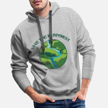 Protection Of The Environment Rainforest protection is environmental protection - Men's Premium Hoodie