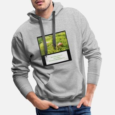 Nature proverbe - Sweat à capuche premium Homme