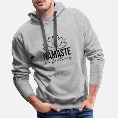 Feet namaste six feet away - Men's Premium Hoodie