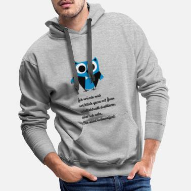 Owl, satire, saying Intellectually duel - Men's Premium Hoodie