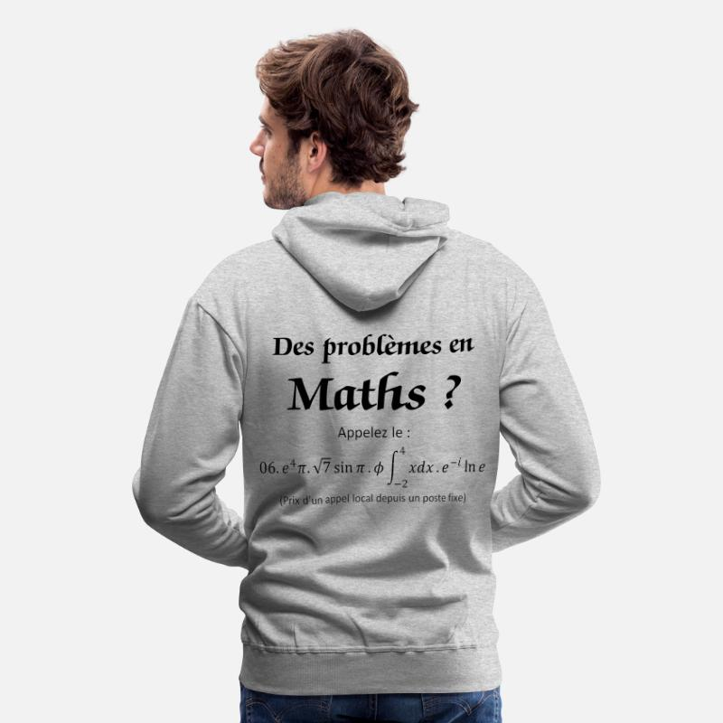 Humour Sweat-shirts - Des problèmes en maths ? - Sweat à capuche premium Homme gris chiné