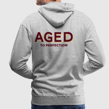 Aged to perfection! - Men's Premium Hoodie