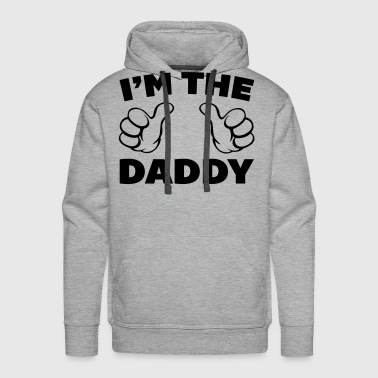 I'm The Daddy - Sweat-shirt à capuche Premium pour hommes