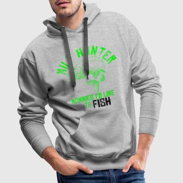MILF Hunter - Mommies I 'm like to FISH - Men's Premium Hoodie
