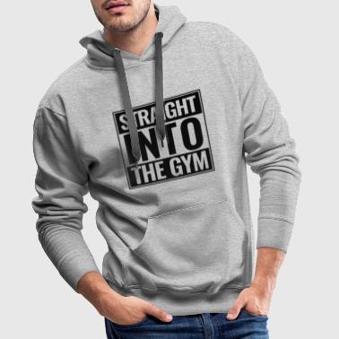 Straight Into The Gym Logo black - Men's Premium Hoodie