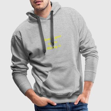 Money goes - yellow - Männer Premium Hoodie