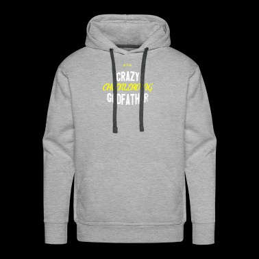 Distressed - CRAZY CHEERLEADING GODFATHER - Men's Premium Hoodie
