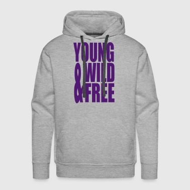 Young Wild and Free II - Men's Premium Hoodie