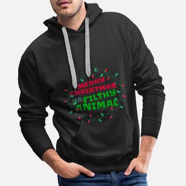 Droom Merry Christmas Ya Filthy Animal Funny Humor - Mannen Premium hoodie