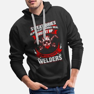 Soudeur Only Real Men - Welder - EN - Sweat-shirt à capuche Premium pour hommes