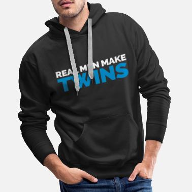 Twins Real Men Make Twins - Männer Premium Hoodie