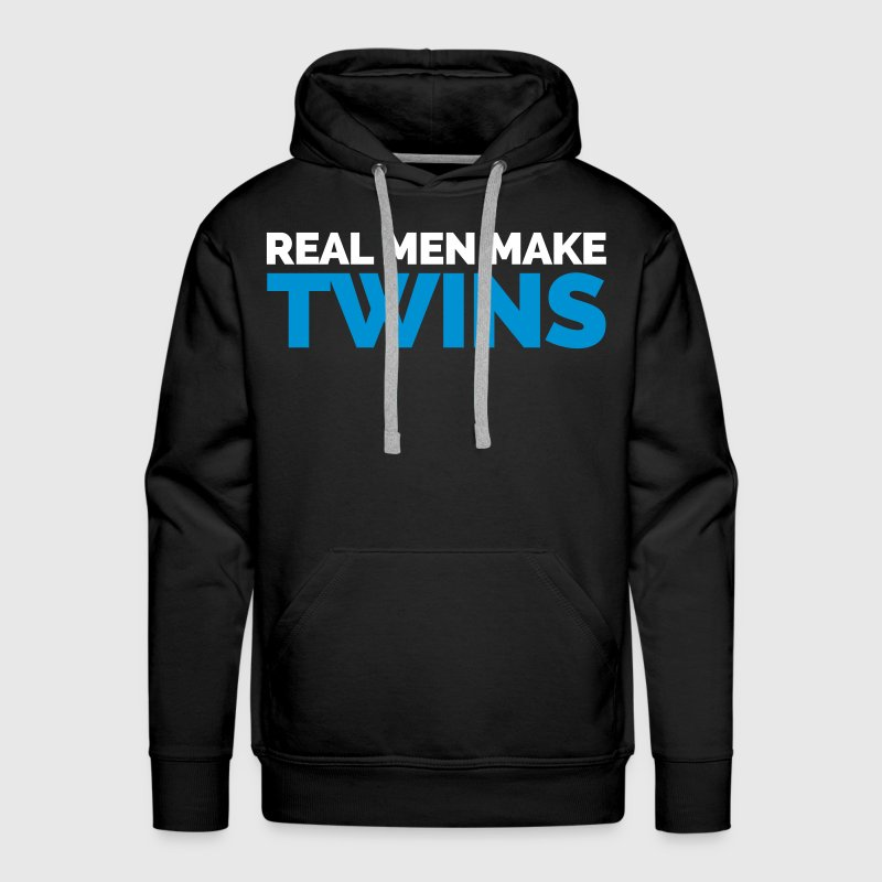 Real Men Make Twins - Männer Premium Hoodie