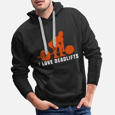 Deadlift i love deadlifts - Mannen Premium hoodie